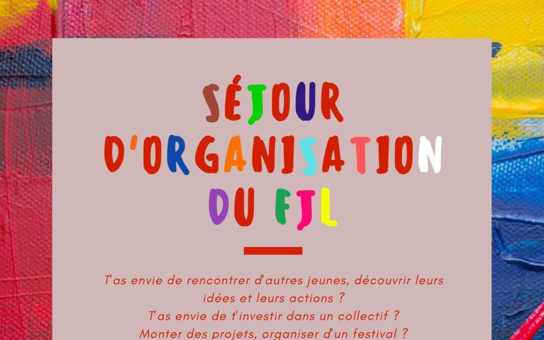 Séjour «Organise ton festival !»